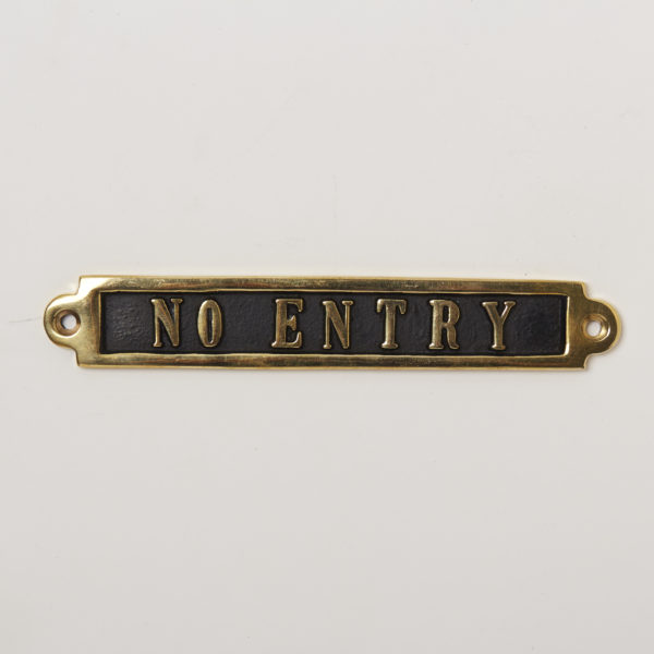 BRASS SIGN  NO ENTRY