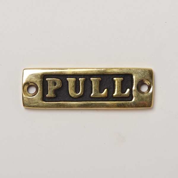 BRASS SIGN  PULL